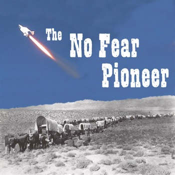 The No Fear Pioneer logo: a rocket ascending in the sky, with an Old West wagon train rolling along below