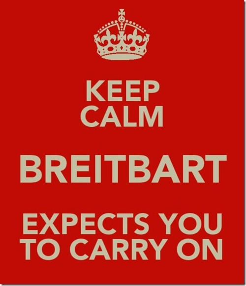Banner: Keep calm. Breitbart expects you to carry on.